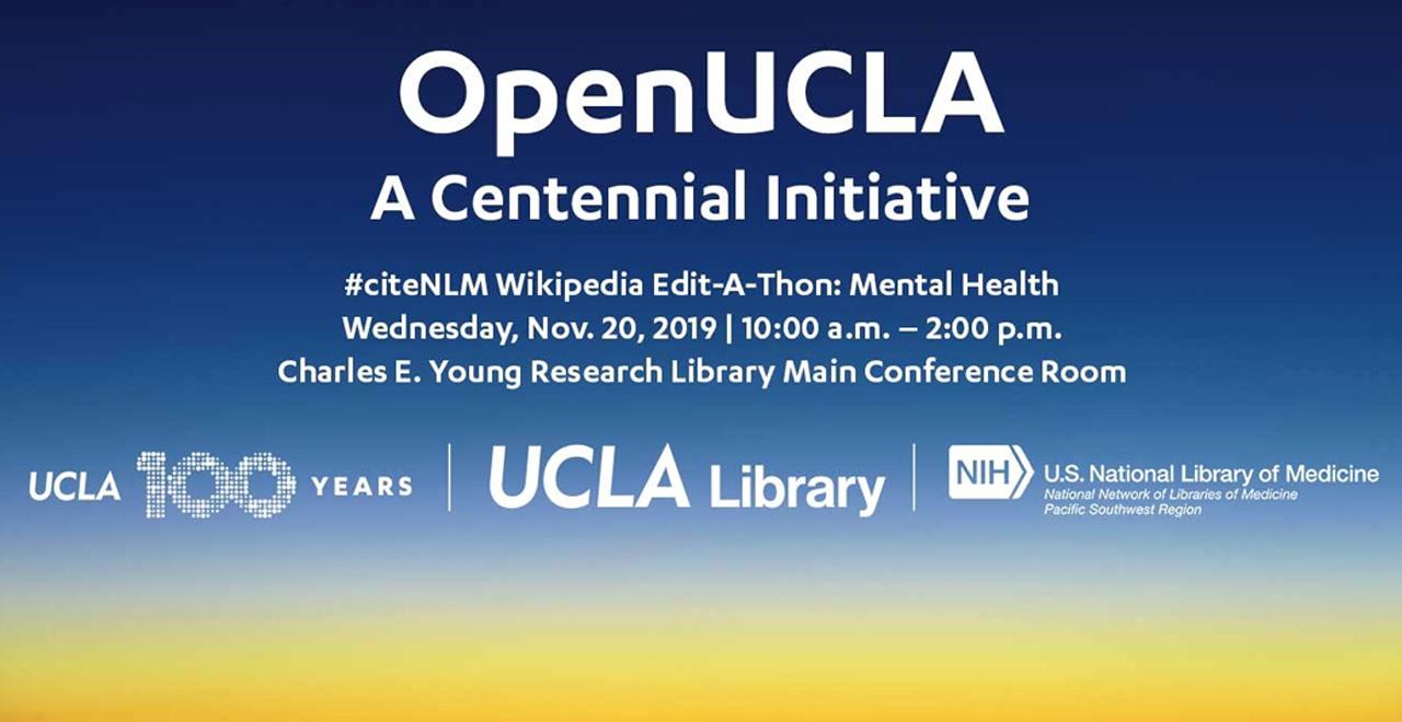 OpenUCLA #citeNLM Wikipedia Edit-a-thon - Wednesday, 11/20 from 10am-2pm