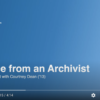 Advice from an Archivist: An IS Lab Chat with Courtney Dean
